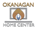 OKANAGAN HOME CENTER Penticton and Kelowna